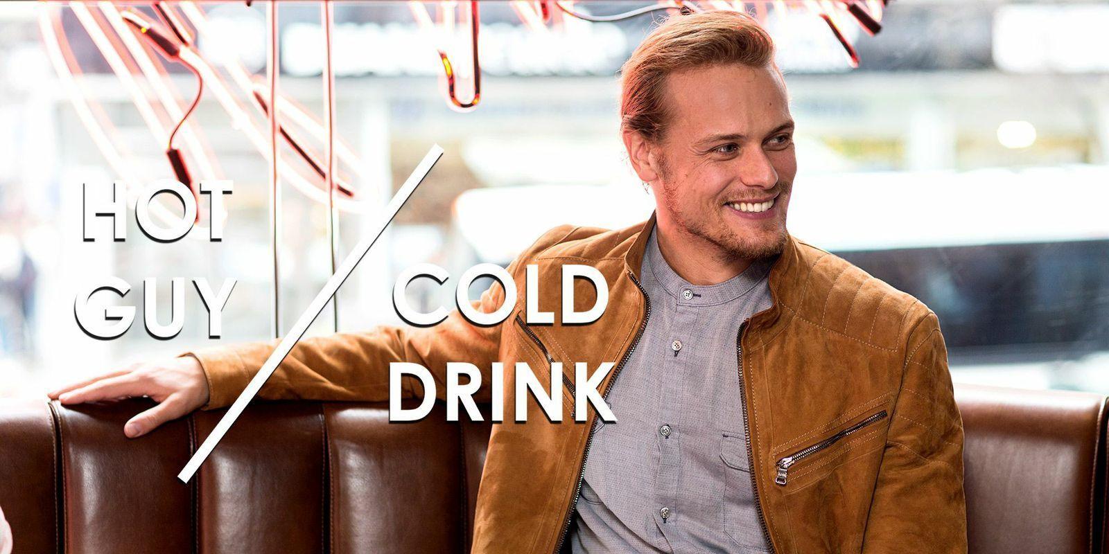 Hot Guy /Cold Drink Sam Heughan - Sam Heughan Outlander ...