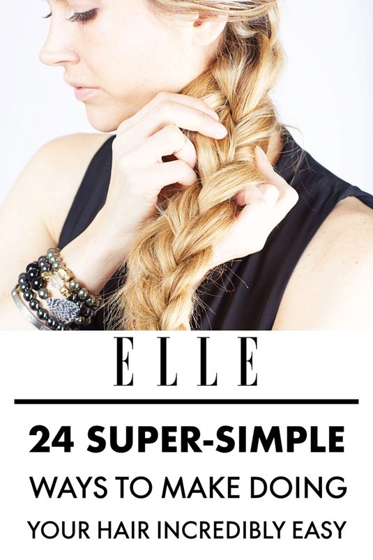 24 supersimple ways to make doing your hair incredibly easy