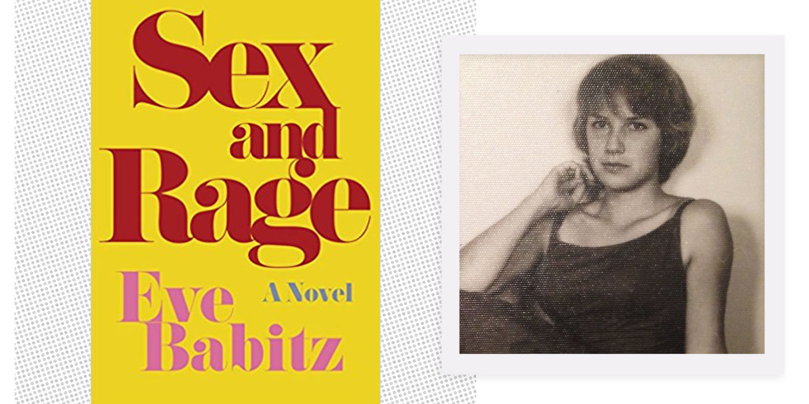 eve babitz sex and rage in New Jersey