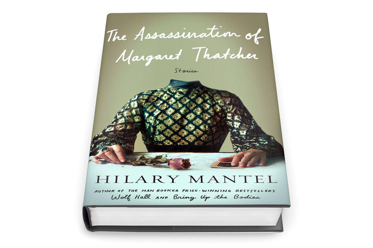 Hilary Mantel Author The Assassination Of Margaret Thatcher